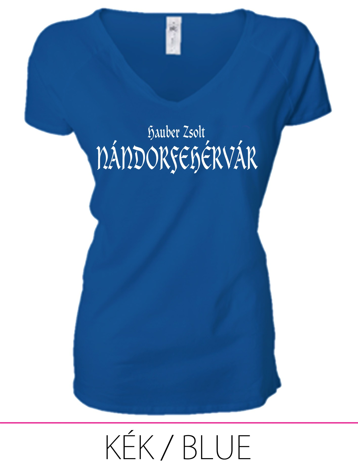 LADIES PREMIUM V NECK T-SHIRT NÁNDORFEHÉRVÁR BLUE