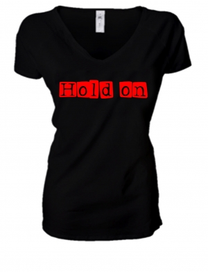 LADIES PREMIUM V NECK T-SHIRT HOLD ON