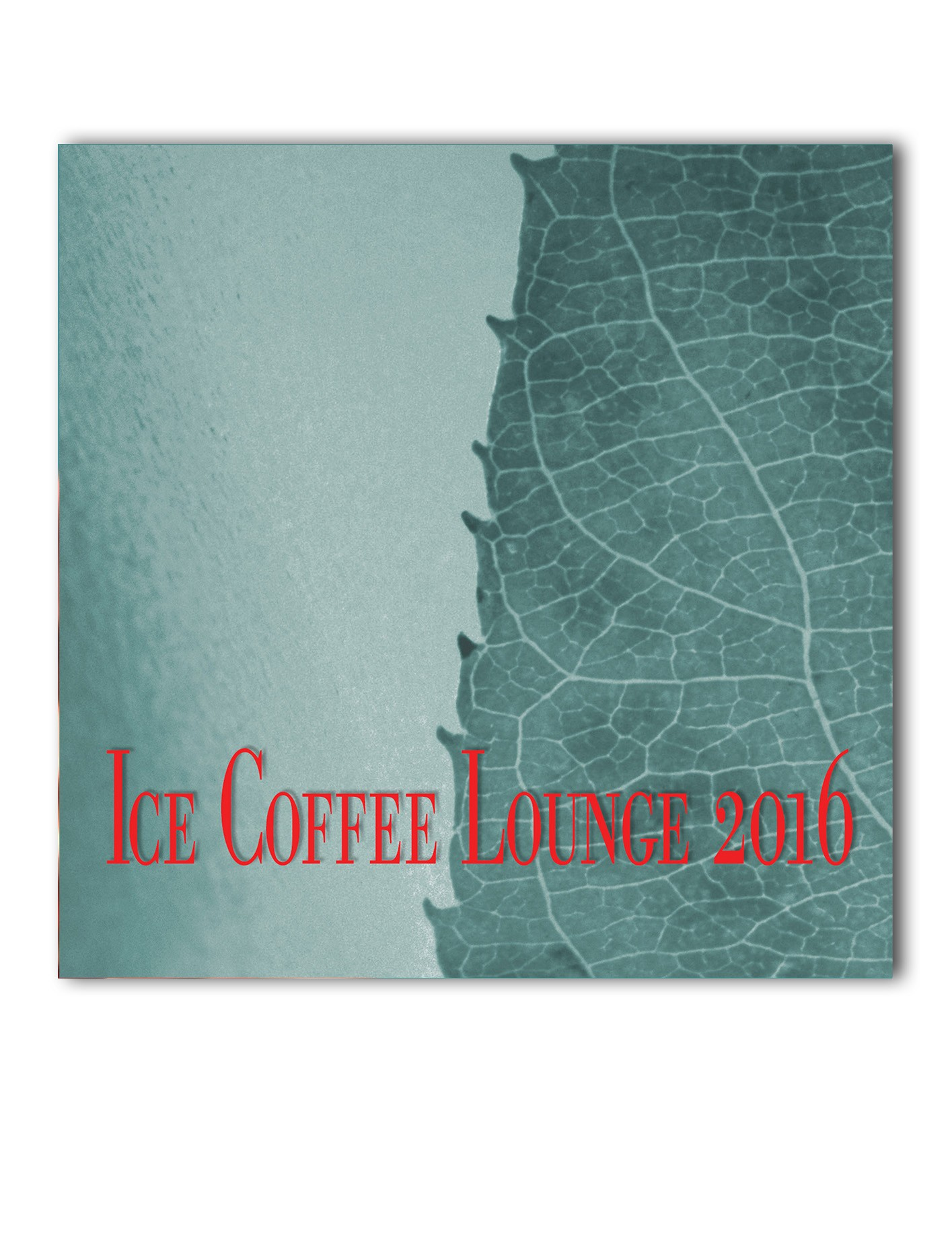ICE COFFEE LOUNGE 2016 / CD